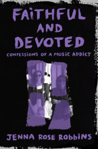 Faithful and Devoted: A Memoir for Depeche Mode Fans