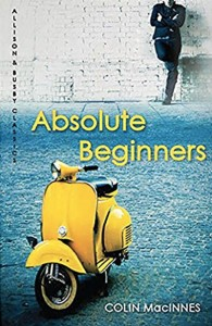 Colin MacInnes, Absolute Beginners