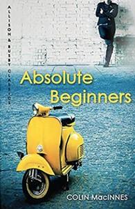 Colin MacInnes, Absolute Beginners