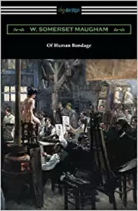 Of Human Bondage by Somerset Maugham