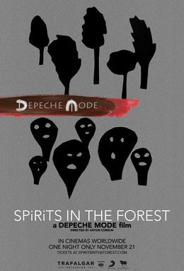 "Movie poster for ""Spirits in the Forest: A Depeche Mode Film"""